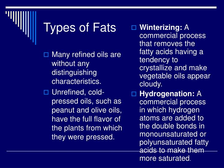 Many refined oils are without any distinguishing characteristics.