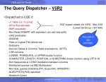 the query dispatcher v5r2