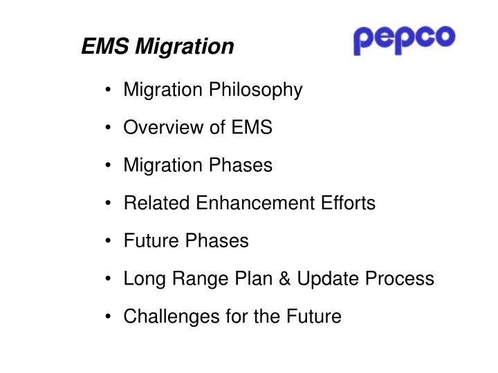 Ems migration