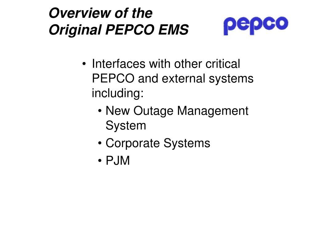 Overview of the Original PEPCO EMS