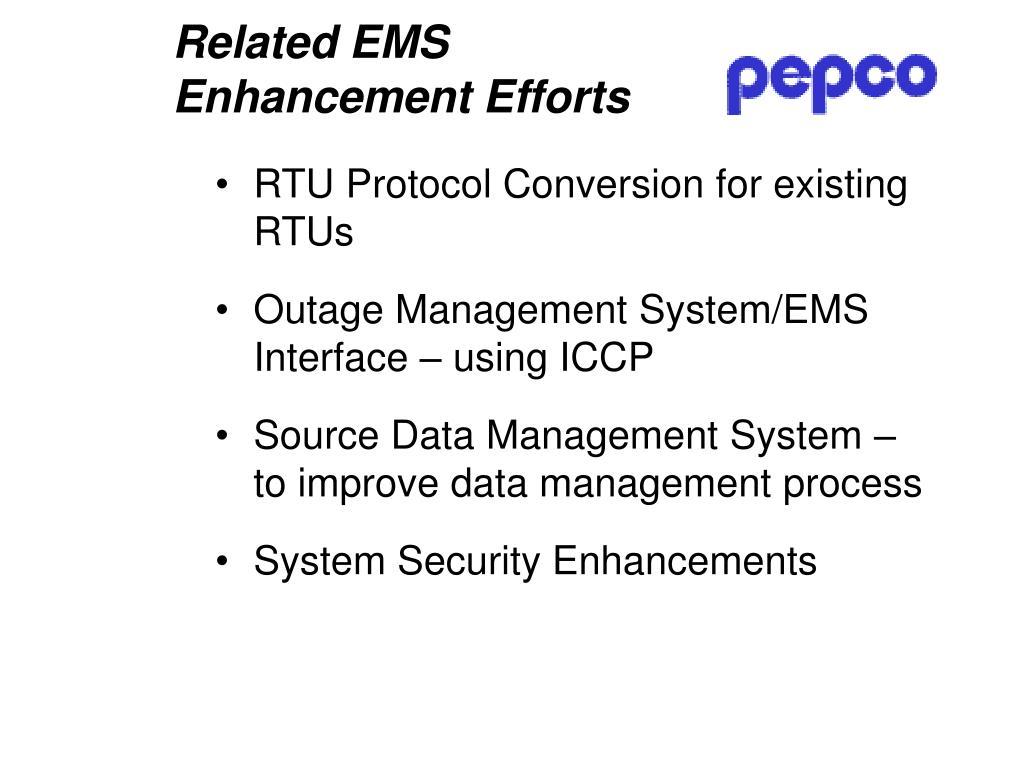 Related EMS Enhancement Efforts