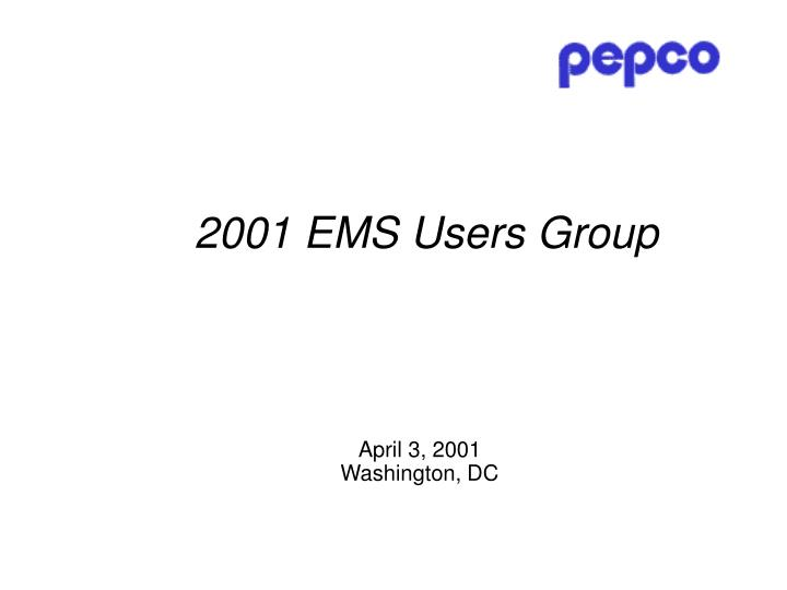 2001 EMS Users Group