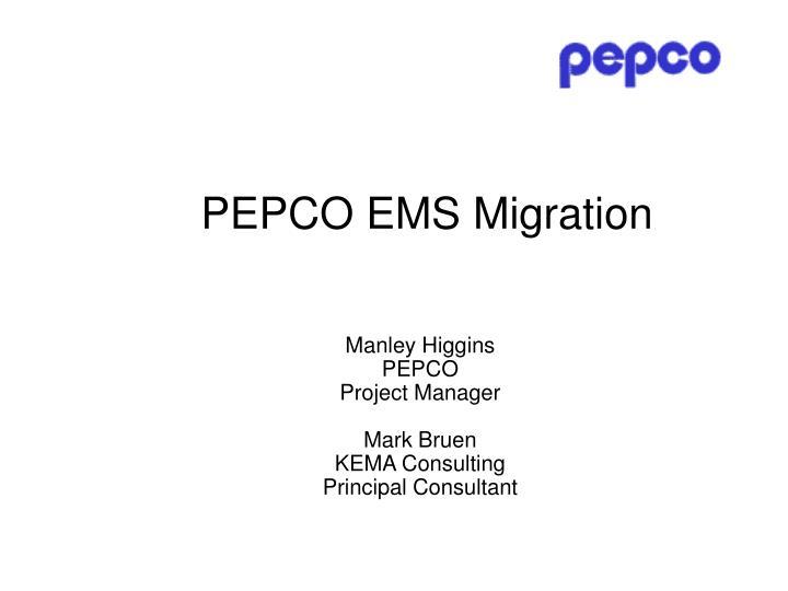 PEPCO EMS Migration
