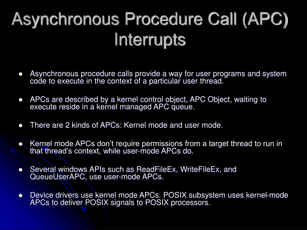Asynchronous Procedure Call (APC) Interrupts