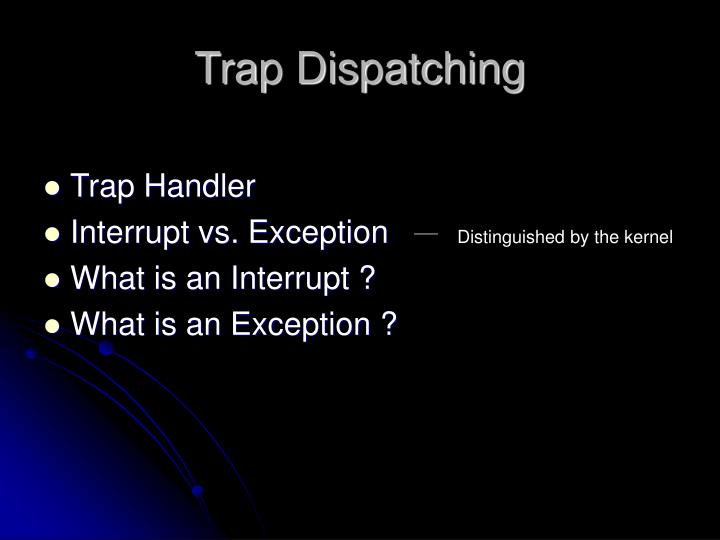 Trap dispatching