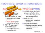 network edge connection oriented service