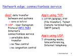 network edge connectionless service