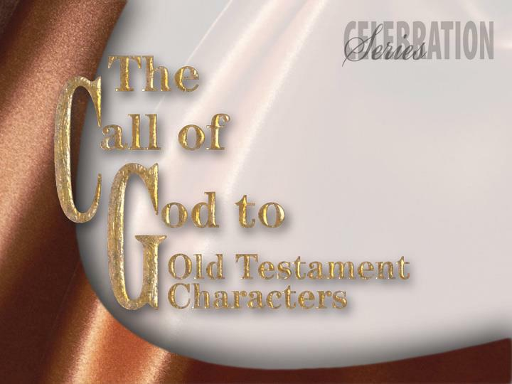 the call of god to old testament characters n.