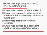 health savings accounts hsa who is not eligible