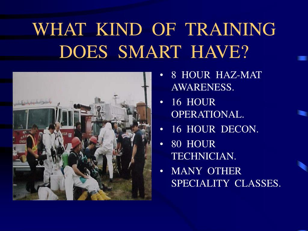 WHAT  KIND  OF  TRAINING  DOES  SMART  HAVE?