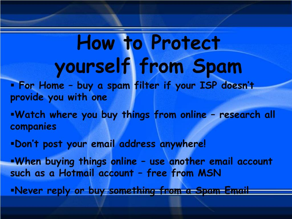 How to Protect yourself from Spam
