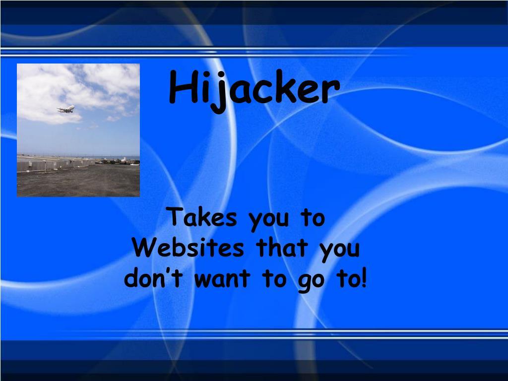 Hijacker