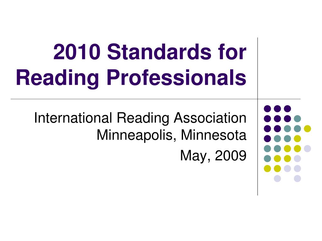 2010 standards for reading professionals l.