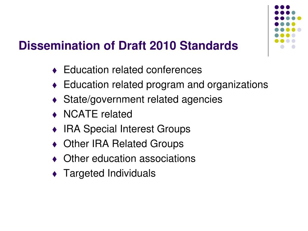 Dissemination of Draft 2010 Standards