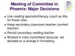 meeting of committee in phoenix major decisions
