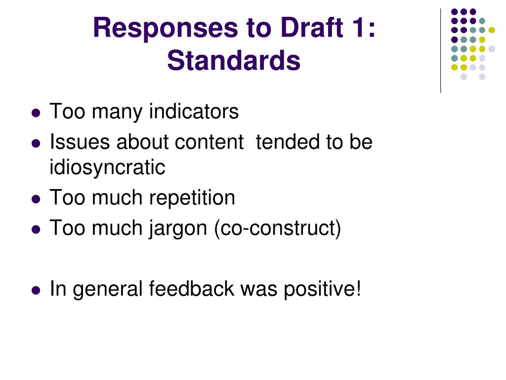 Responses to Draft 1: Standards