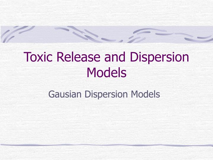 toxic release and dispersion models n.