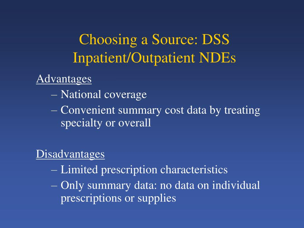 Choosing a Source: DSS Inpatient/Outpatient NDEs