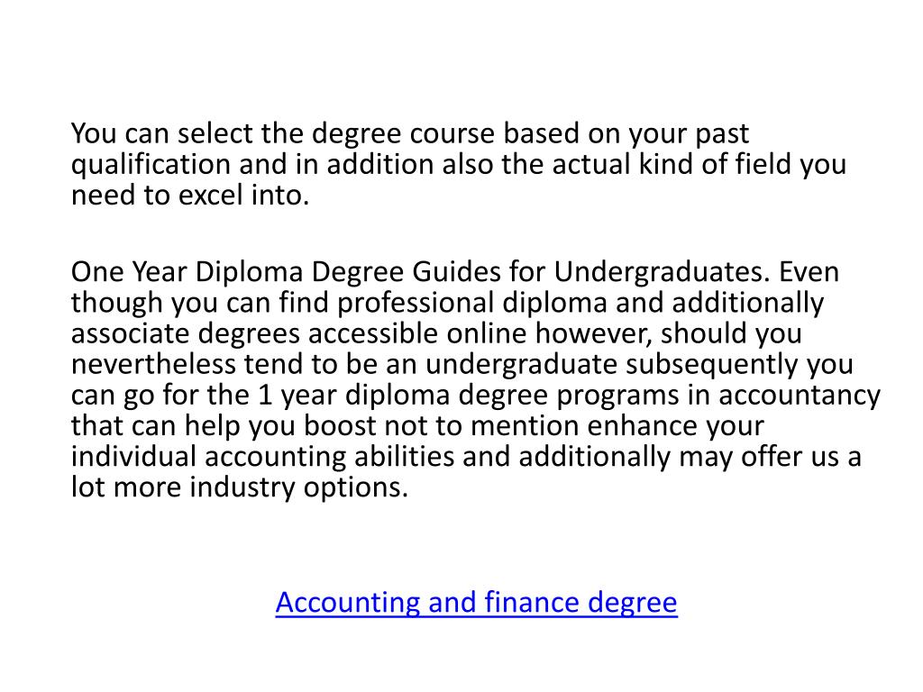 You can select the degree course based on your past qualification and in addition also the actual kind of field you need to excel