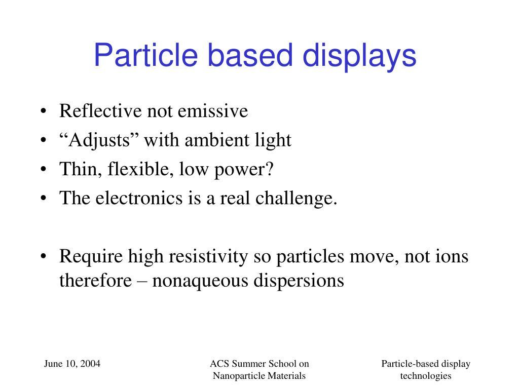 Particle based displays