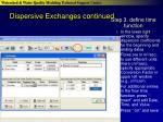 dispersive exchanges continued22
