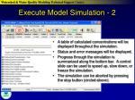execute model simulation 2
