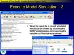 execute model simulation 3