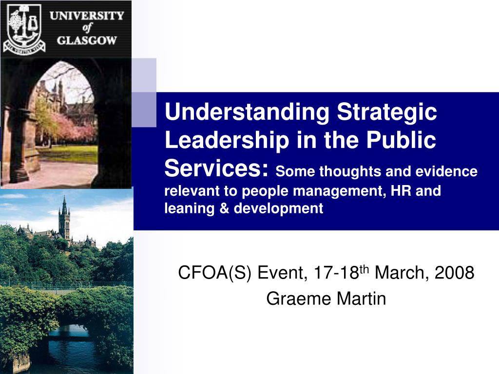 Understanding Strategic Leadership in the Public Services: