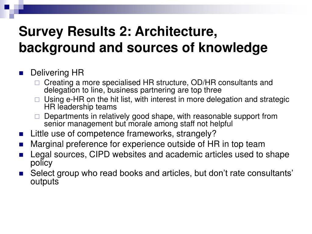 Survey Results 2: Architecture, background and sources of knowledge