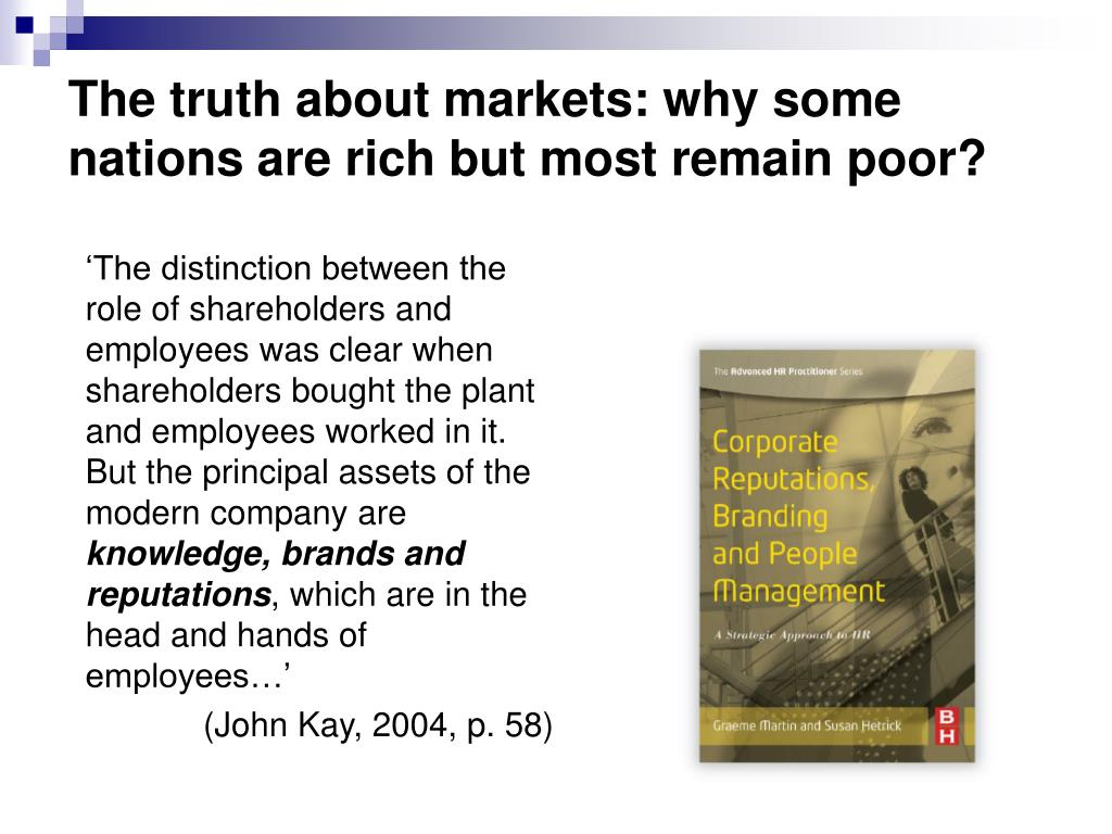 The truth about markets: why some nations are rich but most remain poor?