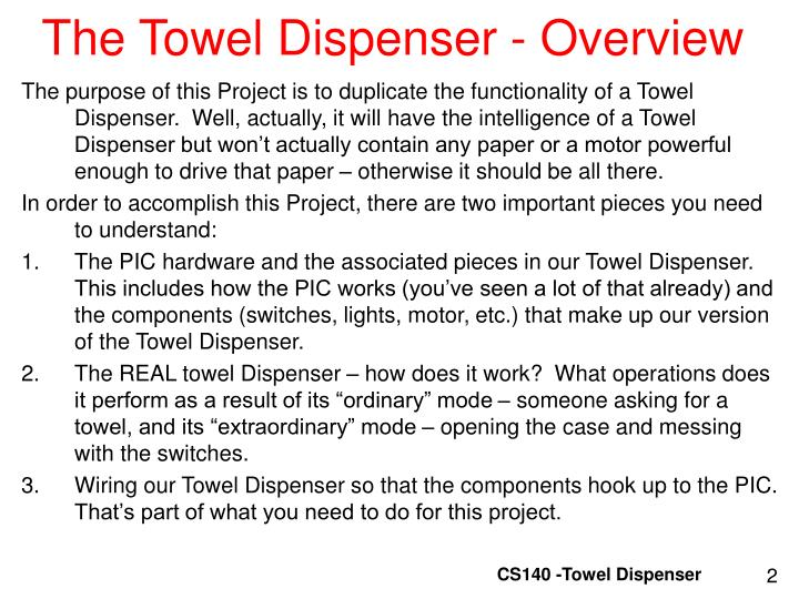 The towel dispenser overview