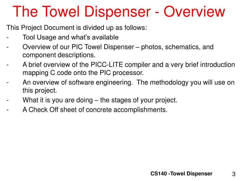 The Towel Dispenser - Overview