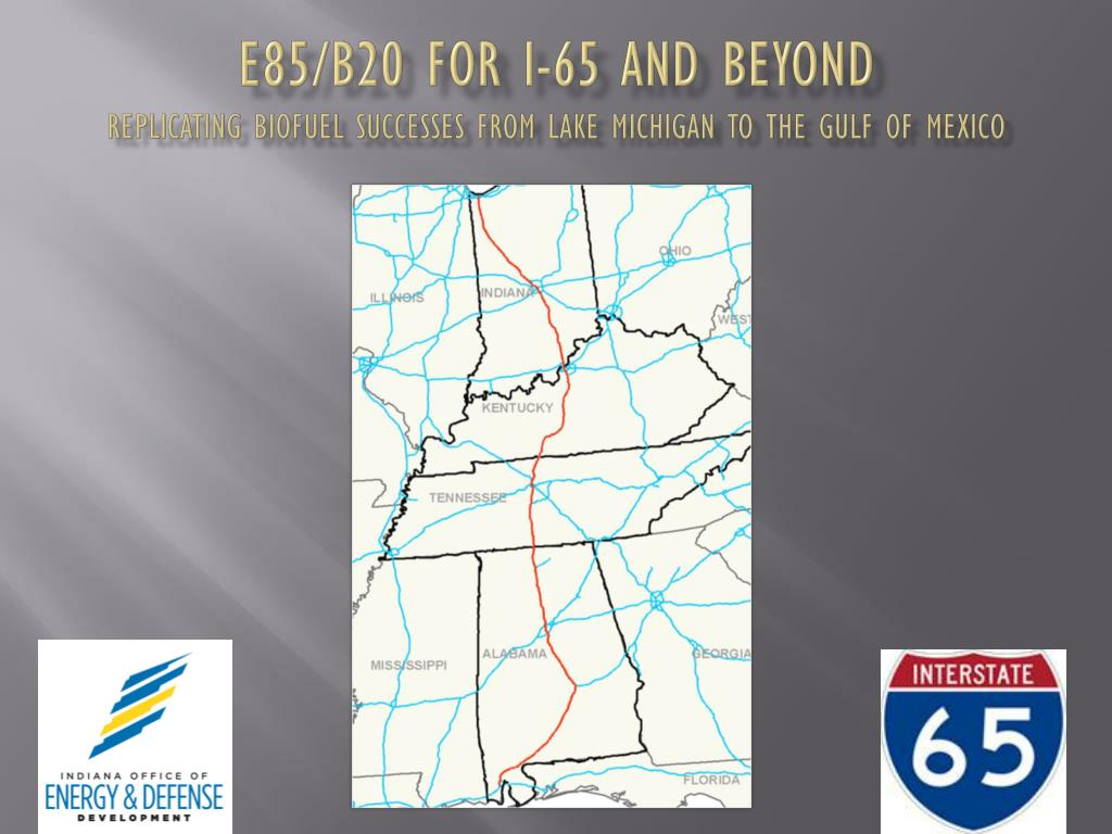 e85 b20 for i 65 and beyond replicating biofuel successes from lake michigan to the gulf of mexico