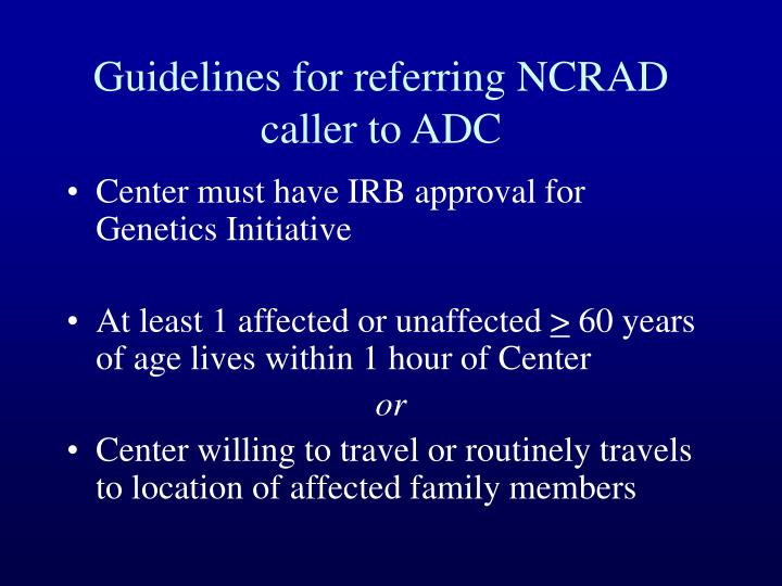 Guidelines for referring ncrad caller to adc