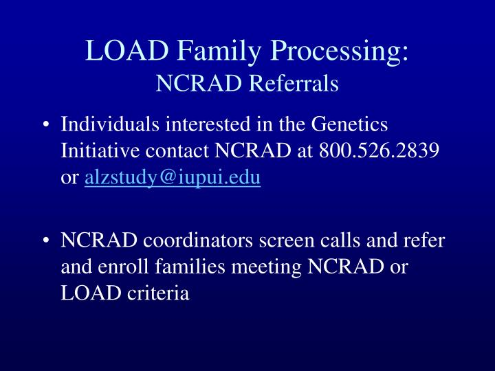 Load family processing ncrad referrals