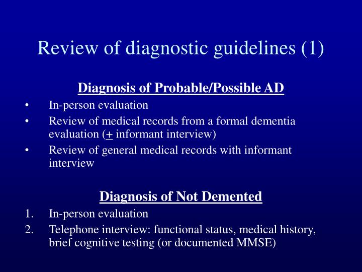 Review of diagnostic guidelines (1)