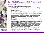 key omss actions hod policies and directives4