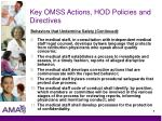 key omss actions hod policies and directives5
