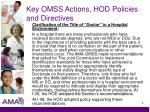 key omss actions hod policies and directives6