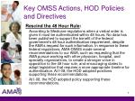 key omss actions hod policies and directives7