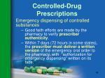 controlled drug prescriptions74