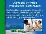 delivering the filled prescription to the patient143