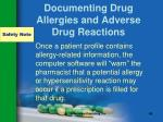 documenting drug allergies and adverse drug reactions43