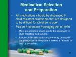 medication selection and preparation122