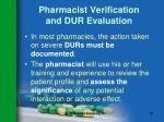 pharmacist verification and dur evaluation91
