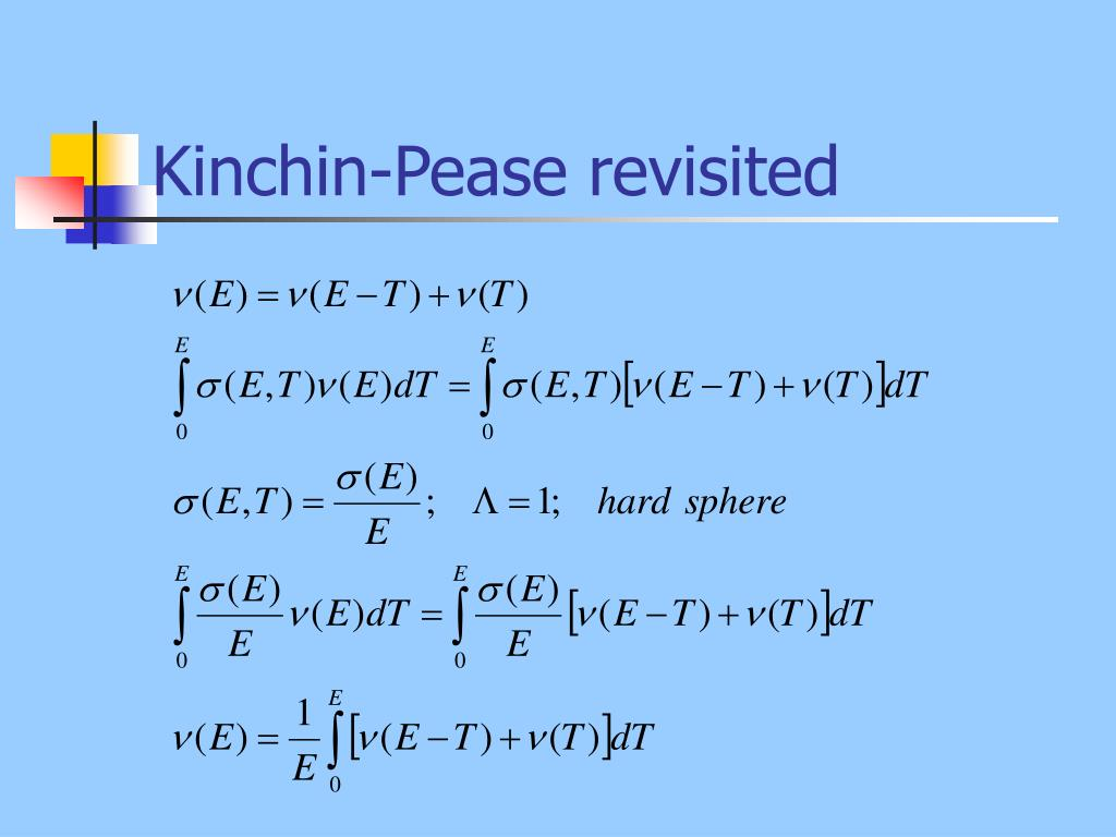 Kinchin-Pease revisited