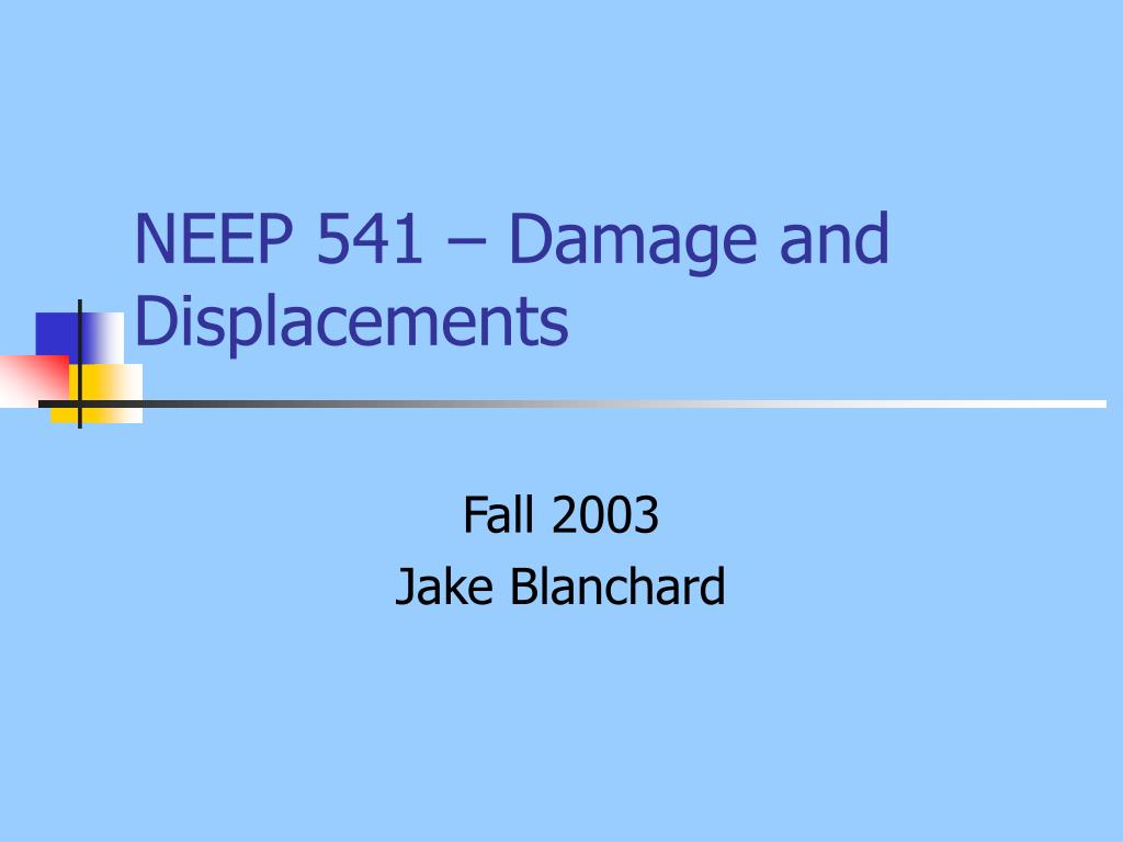NEEP 541 – Damage and Displacements