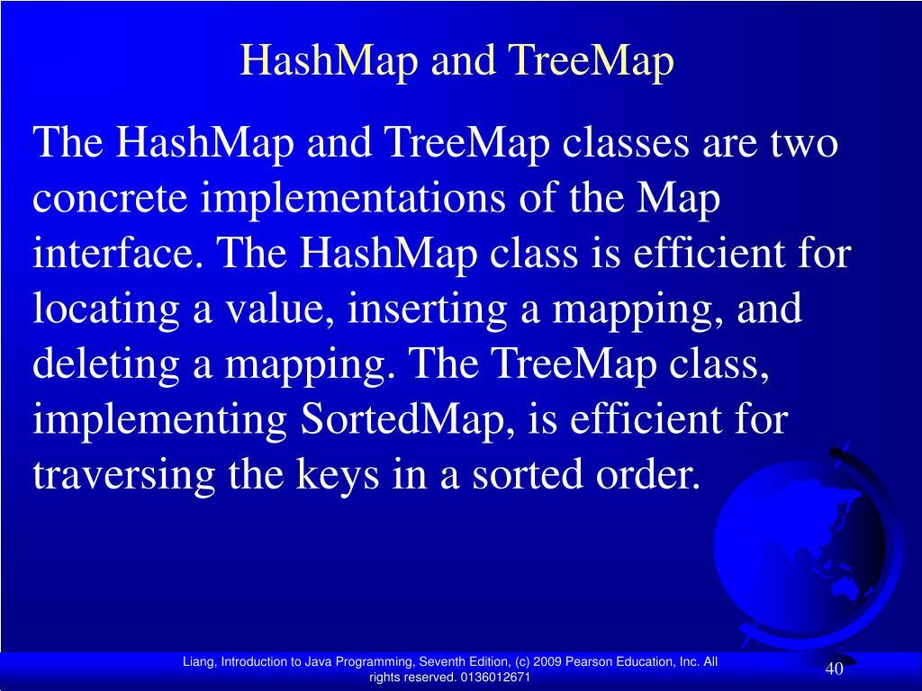 HashMap and TreeMap