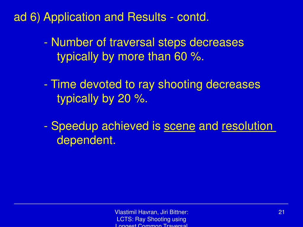 ad 6) Application and Results - contd.