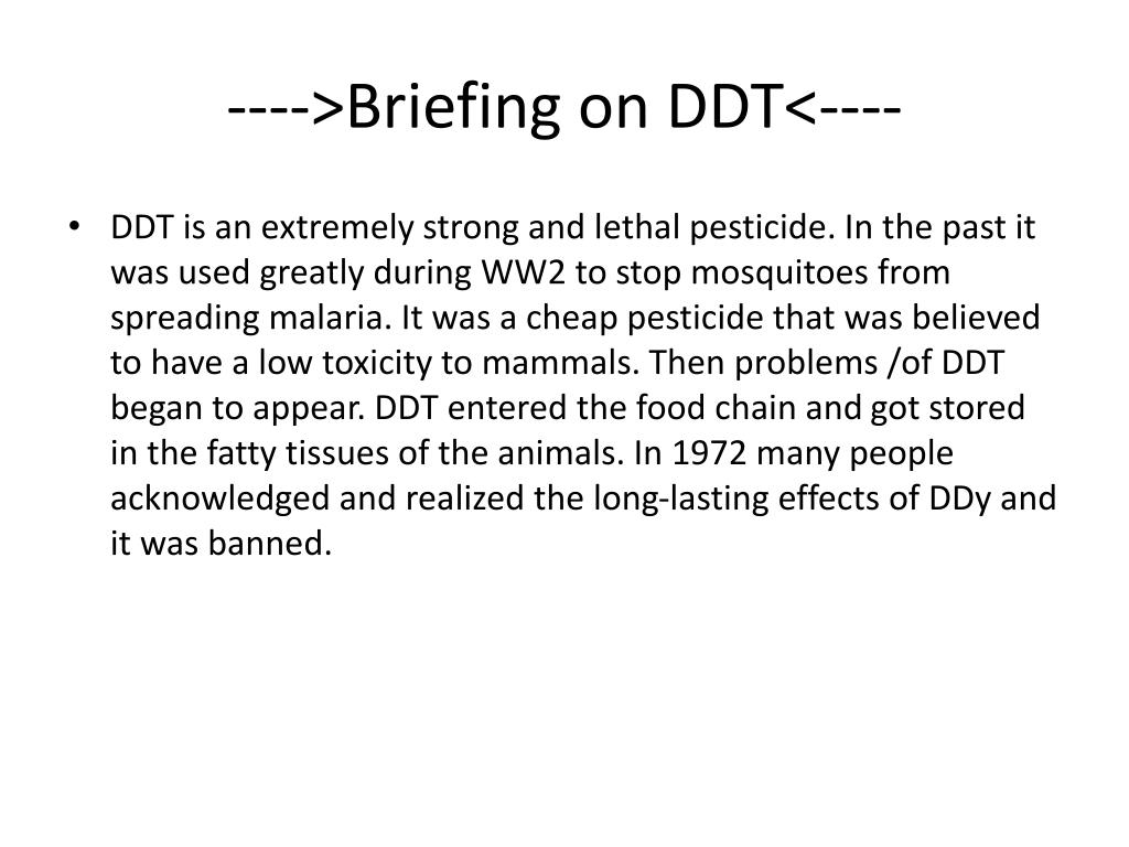 ---->Briefing on DDT<----